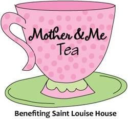 2013 Mother and Me Tea Benefiting St. Louise House